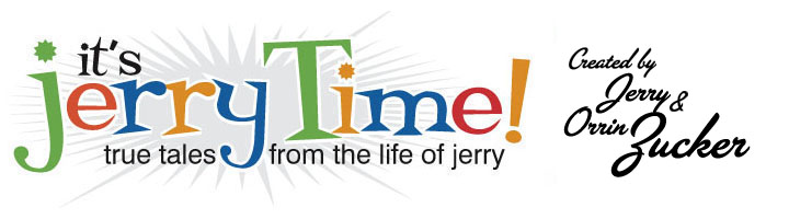 It's Jerry Time !